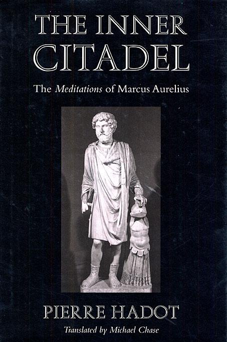 Pierre Hadot - The Inner Citadel